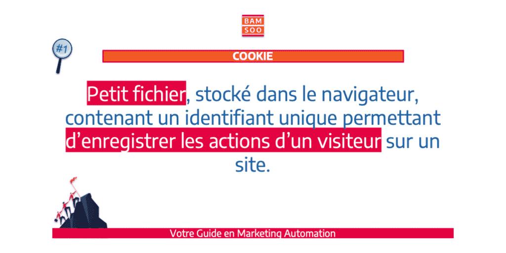 B.A.-BA du marketing automation, le jargon expliqué - cookie.