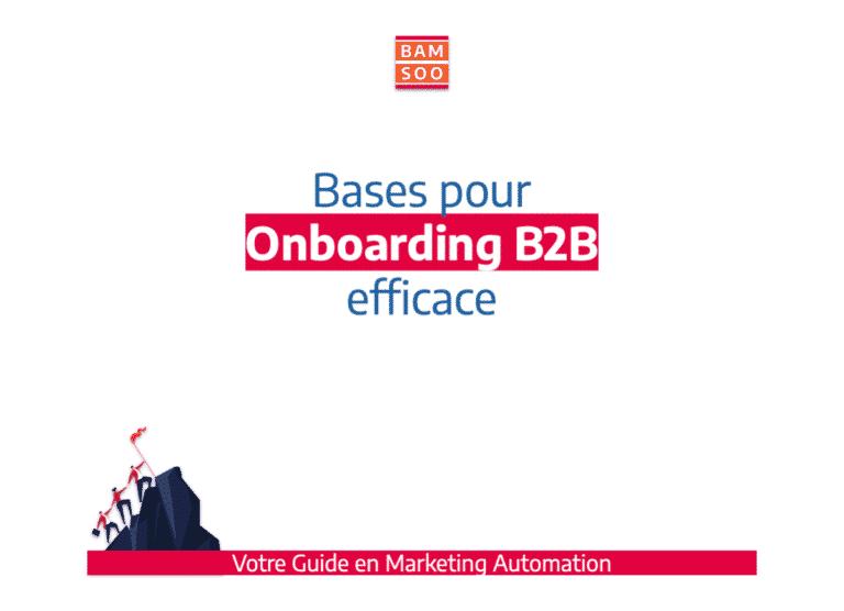 Marketing Automation : Bases simplifiées d'un onboarding B2B efficace