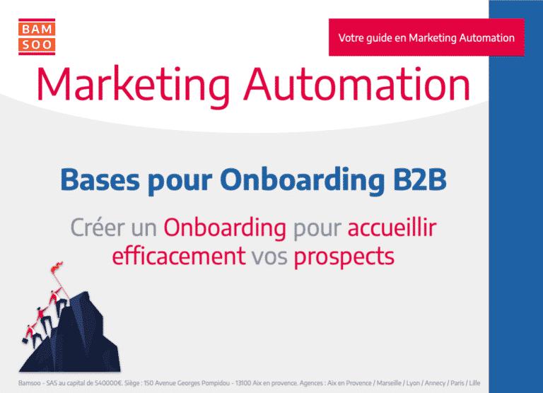 Marketing Automation : Bases expliquées d'un onboarding B2B efficace -